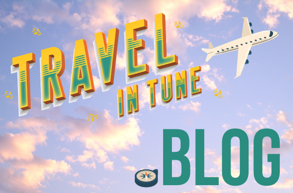 Welcome to the Travel in Tune Blog