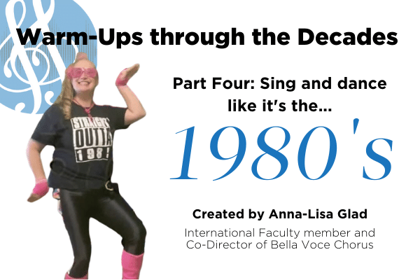 "Warm-Ups through the decades part four ""1980s"" with Anna-Lisa Glad"