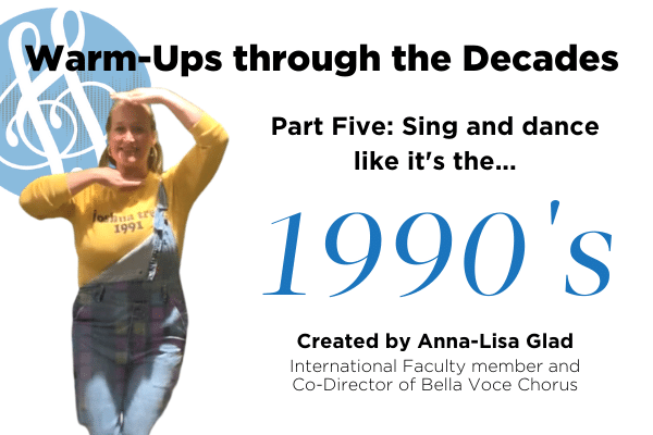 "Warm-Ups through the decades part five ""1990s"" with Anna-Lisa Glad"
