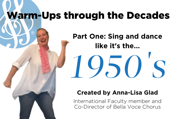 Warm-ups through the decades part 1 the 1950's with Anna-Lisa Glad