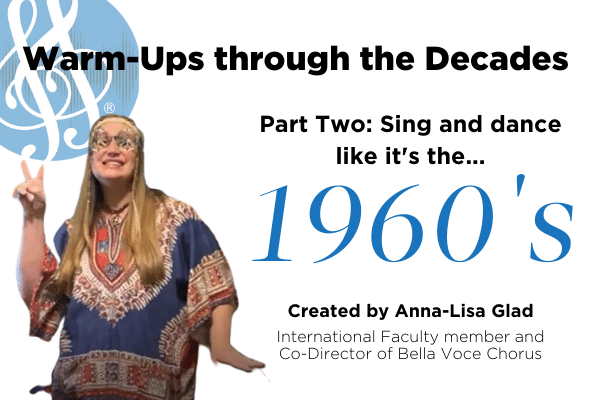 "Warm-Ups through the decades part two ""1960s"" with Anna-Lisa Glad"