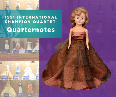 1951 International Champion Quartet Doll, Quarternotes