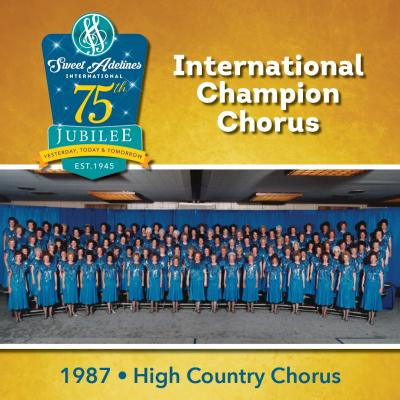 High Country Chorus, 1987 Champions