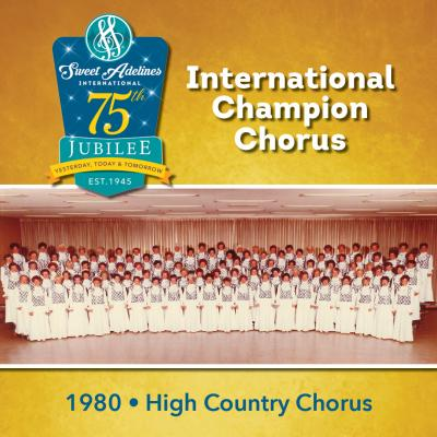 High Country Chorus, 1980 Champions