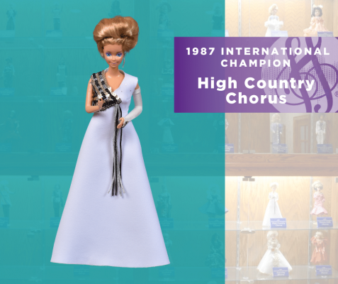 1987 Sweet Adelines International Champion Doll High Country Chorus