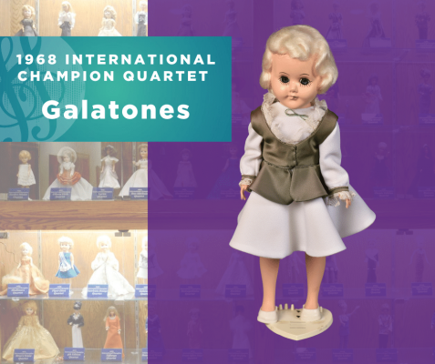 1968 Sweet Adelines International Champion Quartet Doll, Galatones!