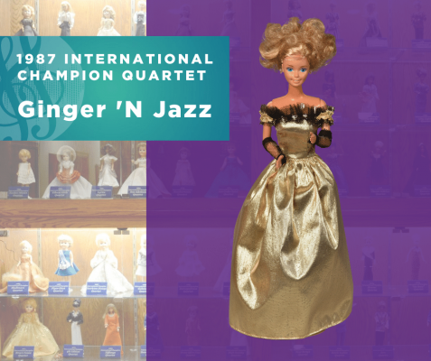 Representing...The 1987 Sweet Adelines International Champion Quartet, Ginger 'N Jazz!