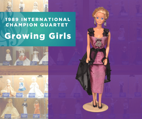 Representing...The 1989 Sweet Adelines International Champion Quartet, Growing Girls!