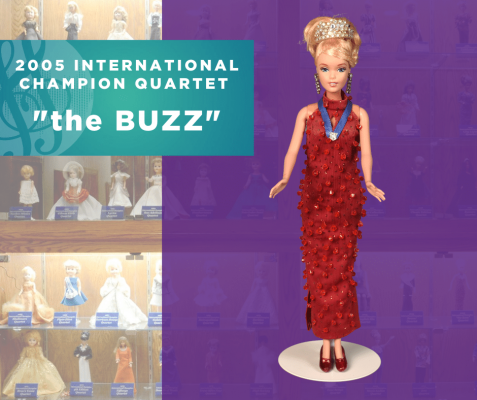 "Representing...The 2005 Sweet Adelines International Champion Quartet, ""the BUZZ""!"