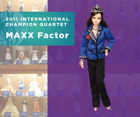 Representing...The 2011 Sweet Adelines International Champion Quartet, Maxx Factor!