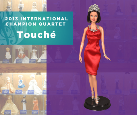 Representing...The 2013 Sweet Adelines International Champion Quartet, Touché!