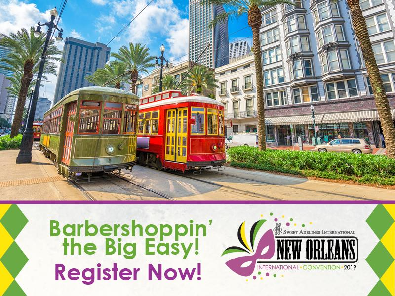 New Orleans 2019 Convention & Competition
