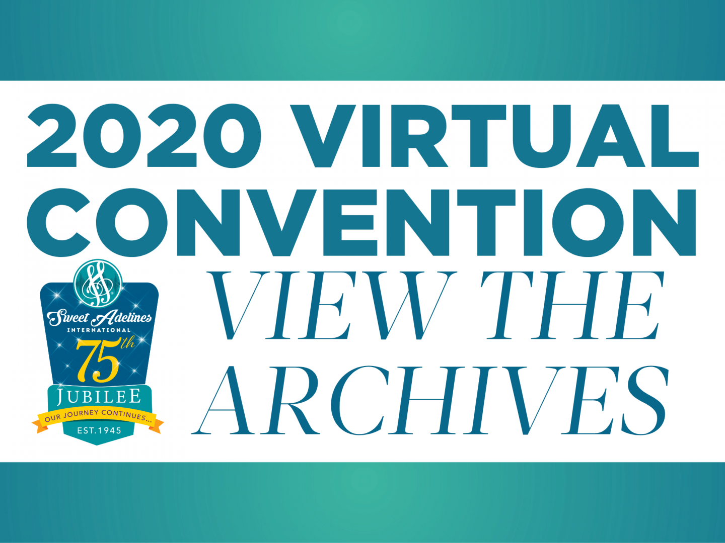 2020 Virtual Convention - Archives